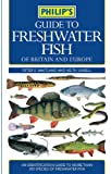 Guide to Freshwater Fish of Britain and Northern Europe