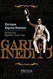GARDEL INÉDITO: El cantor de tango que cada día canta mejor.
