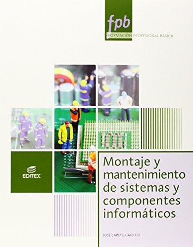 Montaje y mantenimiento de sistemas y componentes informáticos por José Carlos Gallego Cano