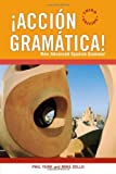 ¡Acción Gramática!: New Advanced Spanish Grammar