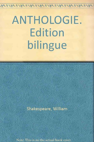 ANTHOLOGIE. Edition bilingue