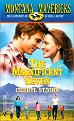 Magnificent Seven (Montana Mavericks) by Cheryl St. John (2001-03-01)