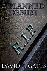 A Planned Demise