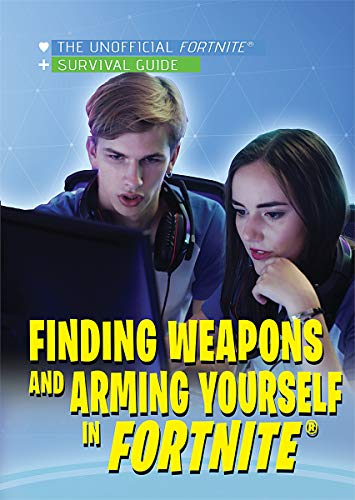 Finding Weapons and Arming Yourself in Fortnite