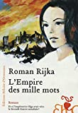 L' empire des mille mots : roman / Roman Rijka | RIJKA, Roman. Auteur
