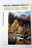 Por el Pirineo Catalán: Valle de Arán y Parque Nacional de Aigües Tortes