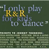 Tribute to Johnny Thunders