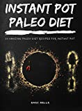 Best Paleo Recipes - Instant Pot Paleo Diet: 30 Easy Recipes Review