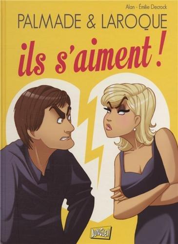 Palmade & Laroque : Ils s'aiment !