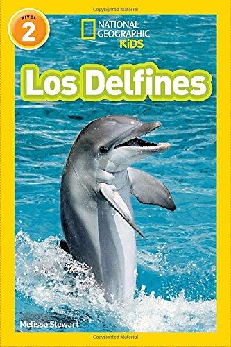 Los Delfines (National Geographic para ninos, Nivel 2 / National Geographic Readers, Level 2)