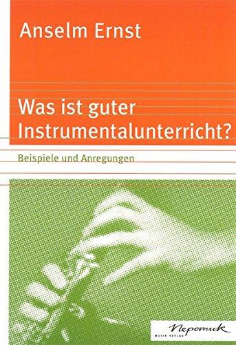 Was ist guter Instrumentalunterricht? (MN 720)