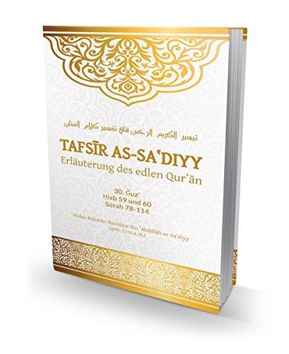 Tafsir as-Sa'diyy - Erläuterung des edlen Quran: Band 30