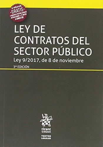 Ley de Contratos del Sector Público ley 9/2017, de 8 de Noviembre 3ª Edición 2017 (Textos Legales)