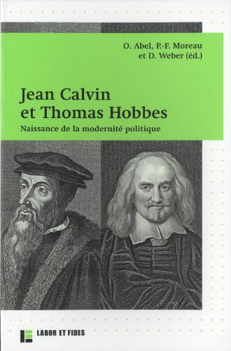 Jean Calvin et Thomas Hobbes: Naissance ...