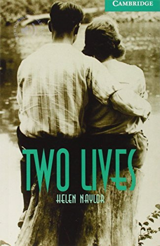 Two Lives Level 3 (Cambridge English Readers) by Helen Naylor (2001-04-16)