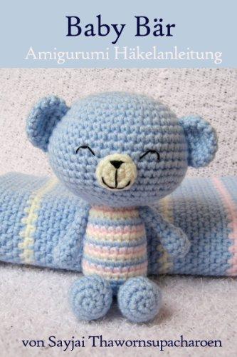 Baby Bär Amigurumi Häkelanleitung