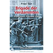 Brigade der Verdammten - Warschauer Aufstand 1944