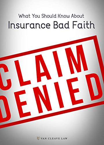 What You Should Know About Insurance Bad Faith (English Edition)