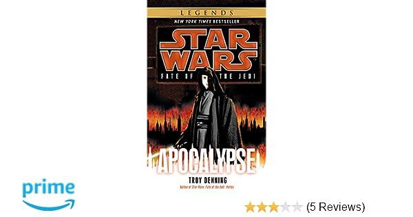 Apocalypse: Star Wars Legends Fate of the Jedi Star Wars: Fate of ...