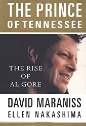 The Prince of Tennessee: Al Gore Meets His Fate by David Maraniss (2000-09-01)