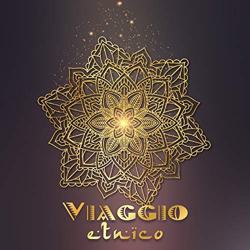 Viaggio etnico: Musica africana e araba per relax, Spa e meditazione