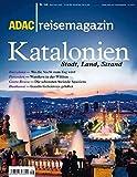 ADAC Reisemagazin Katalonien: Stadt, Land, Strand -