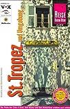 St - Tropez und Umgebung - Klaudia Homann