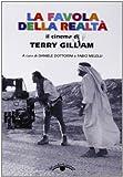 La favola della realtà. Il cinema di Terry Gilliam