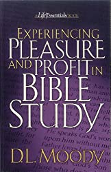 Experiencing Pleasure and Profit in Bible Study (Colportage Library Book 3)