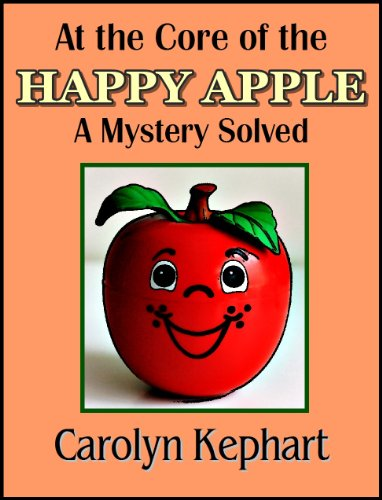 At the Core of the Happy Apple: A Mystery Solved (English Edition)