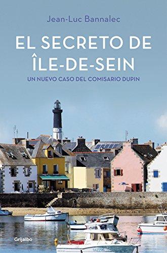 El secreto de Île-de-Sein (Comisario Dupin 5) (NOVELA DE INTRIGA)