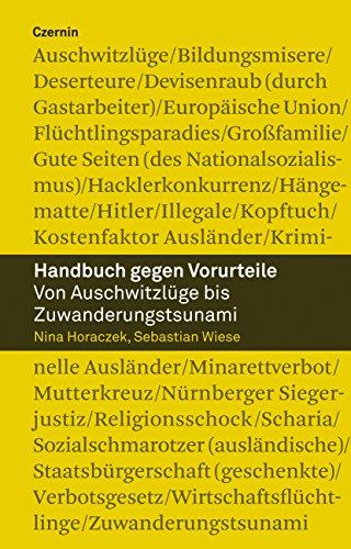 handbuch-gegen-vorurteile-von-auschwitzlge-bis-zuwanderungstsunami