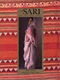 The Sari: Styles, Patterns, History, Technique by Linda Lynton (1995-10-03)