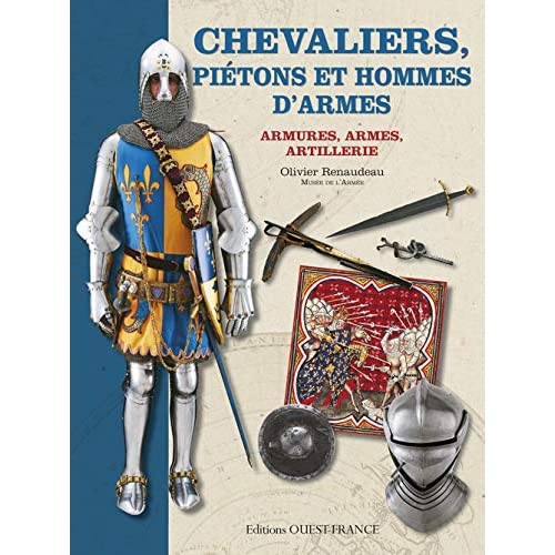 CHEVALIERS ECUYERS ET HOMMES D'ARMES, uniformes armes