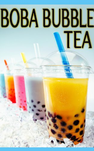 Boba Bubble Tea: The Ultimate Recipe Guide: Amazon.de