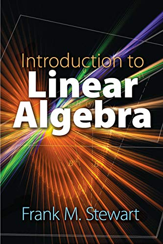 Introduction to Linear Algebra (Dover Books on Mathematics)