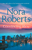 Convincing Alex (Stanislaskis, Book 4) (The Stanislaskis)