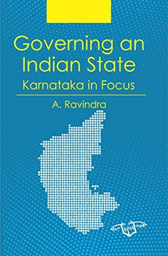 Governing an Indian State Karnataka in Focus