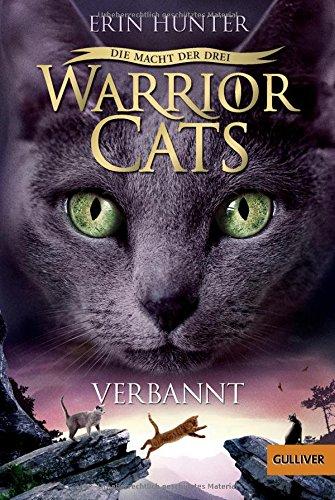 Warrior Cats - Die Macht der Drei. Verbannt: III, Band 3 Iii Cat