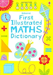 First Illustrated Maths Dictionary (Usborne Dictionaries)