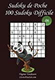 Sudoku de Poche - Niveau Difficile - N°6: 100 Sudokus Difficiles - à emporter partout - Format poche (A6 - 10.5 x 15 cm)