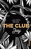 The Club – Joy: Roman von Lauren Rowe