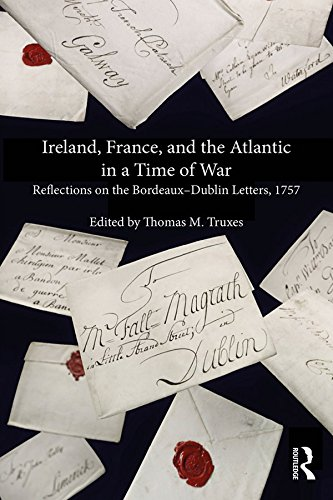 ireland-france-and-the-atlantic-in-a-time-of-war-reflections-on-the-bordeaux-dublin-letters-1757
