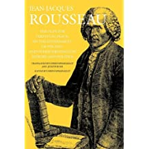 The Plan for Perpetual Peace, On the Government of Poland, and Other Writings on History and Politics (Collected Writings of Rousseau) by Jean-Jacques Rousseau (2011-07-15)