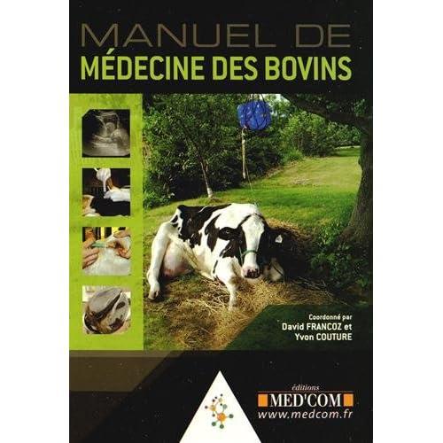 Manuel de médecine des bovins