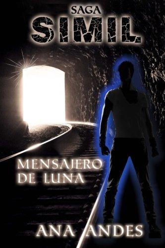 Portada del libro Saga SIMIL  vol.2: Mensajero de Luna: Volume 2