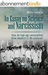 An Essay on Science and Narcissism: H...