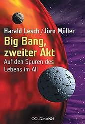 Big Bang, zweiter Akt: Auf den Spuren des Lebens im All