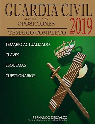 Guardia Civil - Manual para oposiciones: Temario COMPLETO ACTUALIZADO 2019