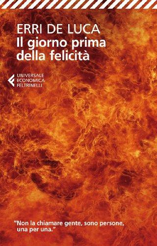 Erri de Luca: »Il giorno prima della felicità« auf Bücher Rezensionen